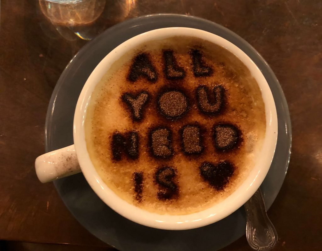 Positive Psychologie - All you need is love Kaffee